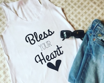 Bless your Heart Tank SALE!!