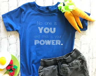 Kids Inspirational Shirt, Kids Yoga Shirt, No One Is You, Soft Kids Shirt