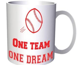 One Team One Dream Baseball 11oz Mug n609