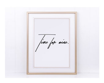 "Poster, print, art print ""Time for wine."""