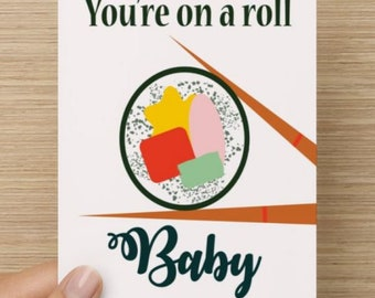 You're on a roll, Baby 4x6 card