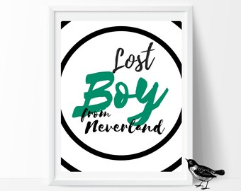 Printable Art ; Lost Boy ; Print Nursery Neverland Print Nursery Decor Lost Boy Print Typography Print Typography Art