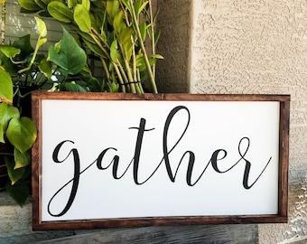 Gather | Wood Sign | Family Sign | Farmhouse Style Sign