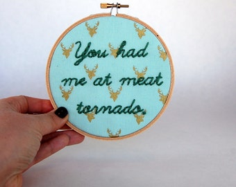 Ron Swanson Embroidery Hoop - Parks and Rec - You had me at Meat Tornado - 5 inch