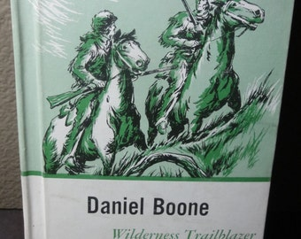 Vintage 1960's Daniel Boone Wildrness Trailblazer/ Hardcover