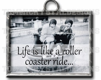 "1"" X 1.25"" Life's A Roller Coaster Soldered Art Collage Charm"