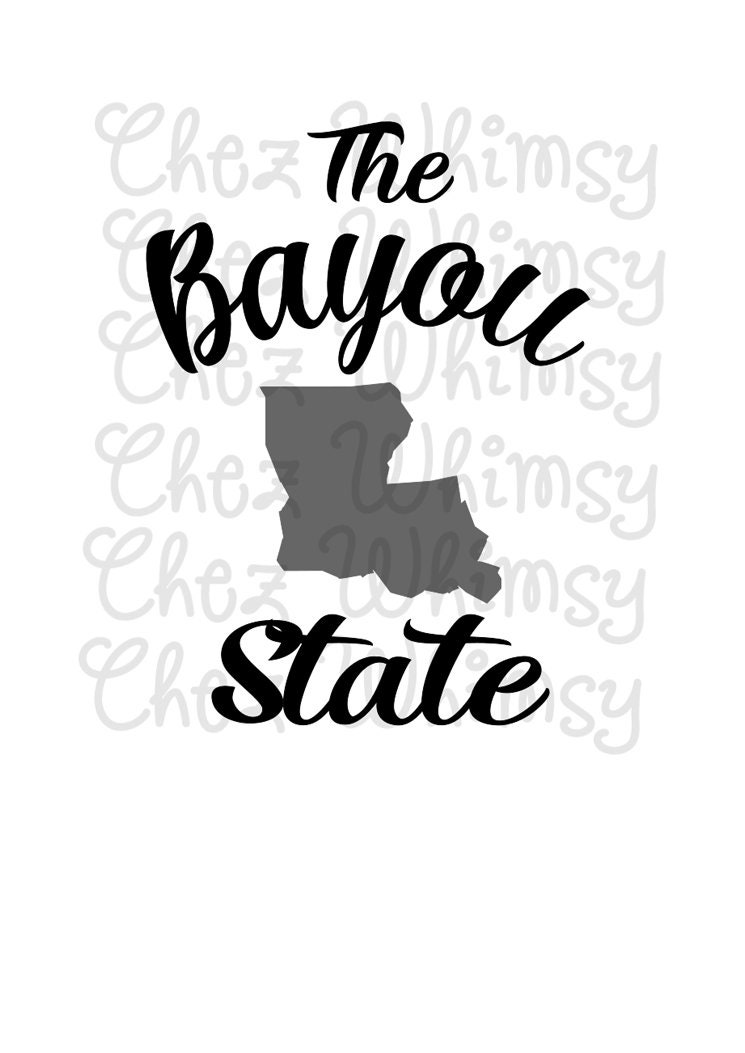 Louisiana SVG, The Bayou State SVG, Louisiana Design