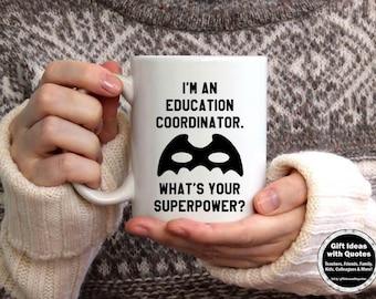 Onderwijs coördinator geschenk, wat is de supermacht mok, onderwijs coördinator koffiemok, onderwijs bedankje geschenk, waardering Gift