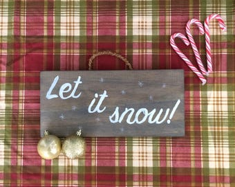 Christmas Sign: Let it Snow
