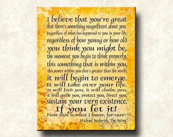 The Secret - I Believe that you're Great - 16x20 Gallery Wrapped Canvas Word Art Print - Michael Beckwith quote