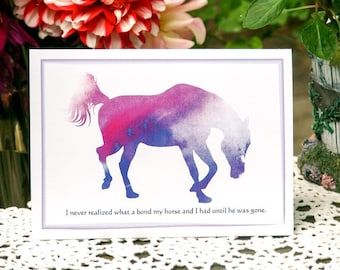 """Horse -Purple/Pink Watercolor Pony """"I Never Realized What a Bond I Had With My Horse, Until He Was Gone."""""""