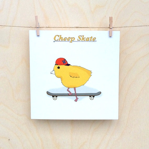 Cheep skate card, Funny card, funny chick card, funny chicken card
