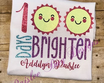 100 Days Brighter Shirt, 100 Days of School Shirt, 100th Day of School Shirt, Girls 100th Day of School Shirt
