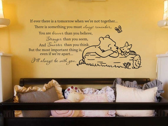 Classic Winnie the Pooh If ever there is a tomorrow baby quote