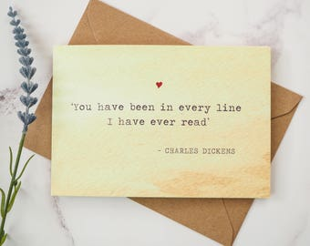 Literature Valentines Card Charles Dickens Quote - Love Card - Book Lover - Literary Greetings Card - Valentine's Day - Weddings