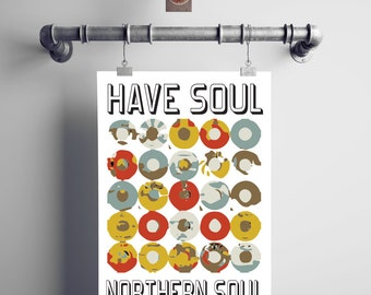 Have Soul Northern Soul. Northern Soul Art Poster. Northern Soul Wall Art. Music Poster. Record Print.