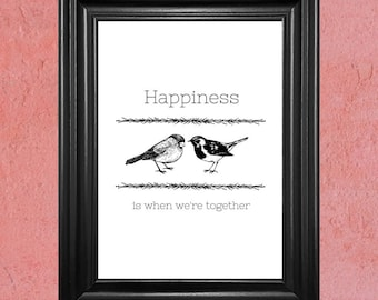 Love Birds Happiness Is When We're Together - Wall Art Print Digital Download