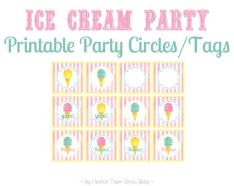 Printable/Editable Ice Cream Party Circles, Ice Cream Party Labels, Ice Cream Social, Cupcake Picks, Party Tags, PDF INSTANT DOWNLOAD