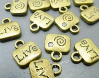 25 Message Charms in Bronze - Live Charms - Inspirational Charms -  Antique Tibetan Bronze Charms Wholesale -MC0521