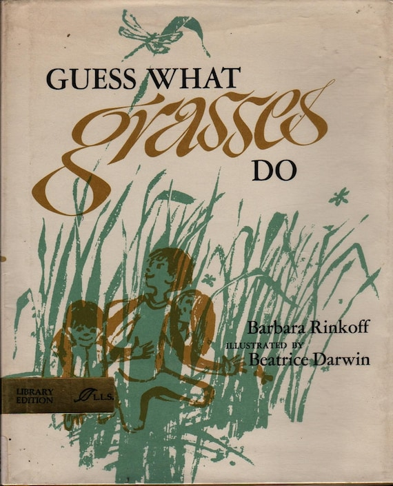 Guess What Grasses Do + Barbara Rinkoff + Beatrice Darwin + 1971 + Vintage Kids Book