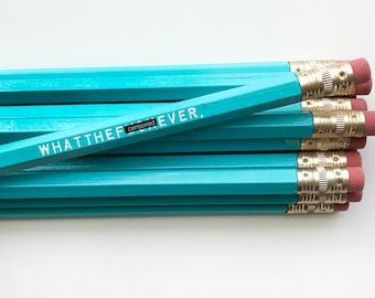 Pencil Set. Engraved Pencils. Funny Pencils. Whatthef*ckever. Mature Pencil Set.