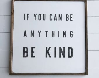2x2 be kind wood framed sign