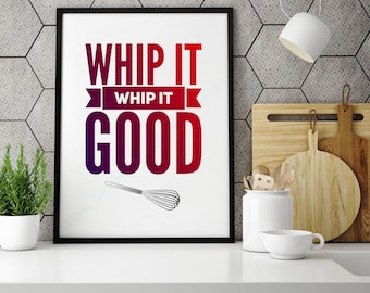 Whip It Whip It Good - Borderless Color Pop Edition - Kitchen Song Lyric Art Print Decor - Printables *PDF