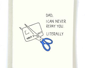 Funny Father's Day Card, REPAY YOU Dad Card, Card for Dad, Funny Dad Card, Father's Day Gift, Gift for Dad Funny, Thank You Dad Card, Father