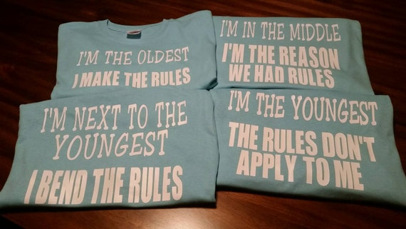 Set of 4 sibling shirts. I'm the oldest. I'm the middle. I'm the youngest lsR3XQV