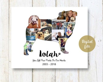 Pug Dog Collage gift - Pet Memorial Pet Loss  - Any dog breed French bulldog  Photo Collage wall art poster sign gift - DIGITAL FILE!