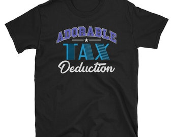 Adorable Tax Deduction Tee - Accountant T Shirt - Accountant Gift - Accountant Shirt - Funny Accounting Shirt - CPA Gift - Comptroller Gift