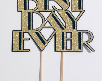 Best Day Ever Cake Topper | Great Gatsby Wedding Cake Topper | Gatsby Wedding Ideas | Art Deco Party Supplies