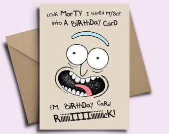 "Rick & Morty Personalised Birthday Card - ""Look Morty I turned myself into a Birthday Card!"" Boyfriend 