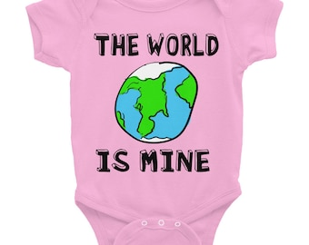 The World Is Mine Infant Bodysuit