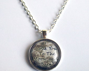 I Love You To The Moon and Back Necklace ~ Moon Jewelry ~ Romantic Gift ~ Gift for Her ~ Anniversary Gift ~ Girlfriend Gift