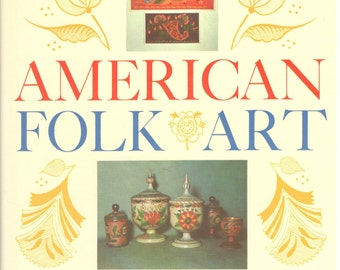 Vintage Book: American Folk Art Hardcover by Ellen S. Sabine, Bonanza Books 1988