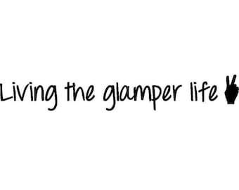 Living the glamper life