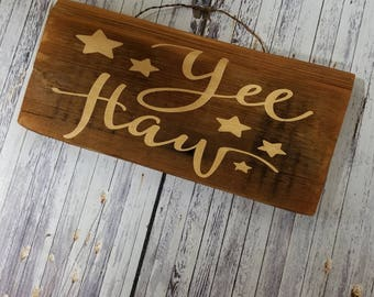 Yee Haw, Stars, Distressed Wood Sign, Brown Tan, Home Decor, Reclaimed Wood, Shabby Chic