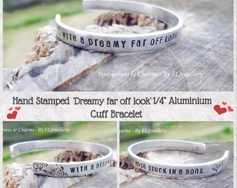 """Hand Stamped 'Dreamy Far Off Look'  1/4"""" Aluminium Cuff Bracelet,Beauty and the Beast, Fairytale,Book Lover,Stamped Metal, Stamped Jewellery"""