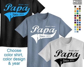 World's Finest Papa - Personalized w/ Year - Mens T-Shirt Great gift for Father's Day or a New Dad! We carry sizes S - 5XL in 30 Colors!