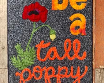 Tall Poppy Art Quilt