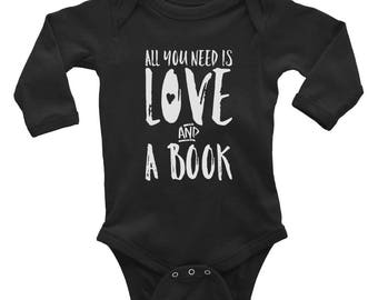 All You Need Is Love And A Book Long Sleeve Baby Onesie/Bodysuit | Baby Shower Gifts | Literary Baby Gifts | Book Lover Gifts, Baby Clothing