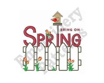 Bring On Spring - Machine Embroidery Design