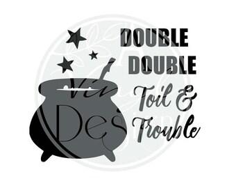 Double Double Toil & Trouble | Cauldron | vinyl decal