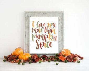 Instant Download - Pumpkin Spice - Pumpkin Decor - Hand Lettered Sign - Pumpkin Spice Season - Fall decor - Hand lettered Print - Fall signs