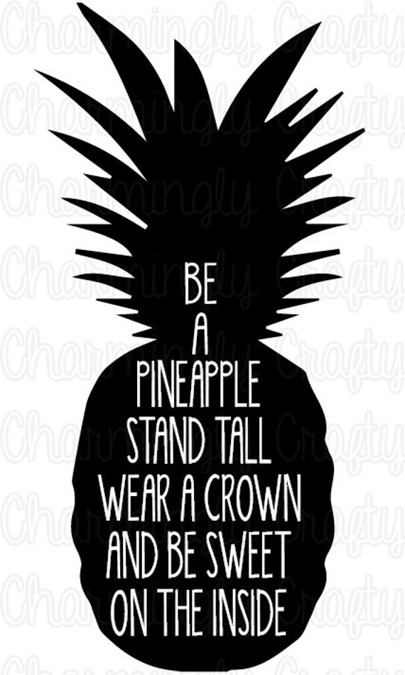 Be A Pineapple Quote Svg Png Studio Cuttable Quote For