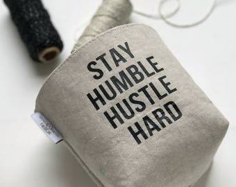 Motivational Home Decor, Stay Humble Hustle Hard, Linen Basket, Organizational Office Gift, Holiday Gift For Coworker, Small Business Gift