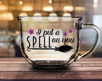 I Put A Spell On You- 16 oz CLEAR GLASS MUG - girlfriend gift, halloween gift, mom gift, housewarming gift, fall gift