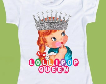 Lollipop Queen, Girls t shirt, baby girls ,infant one piece, toddler tees tank top Retro kids shirts ORIGINAL by ChiTownBoutique.etsy