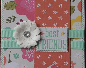 Hand Made, Card, Greeting, Best Friends, Friends, Flowers, Ribbon, Bling,